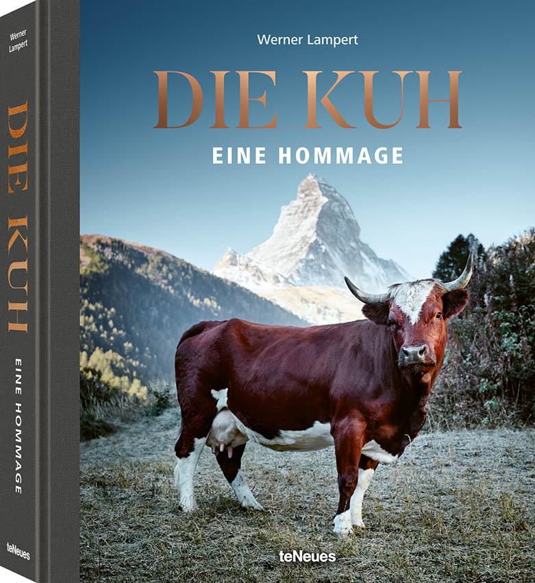Buchcover: Werner Lampert: Die Kuh – Eine Hommage. TeNeues, 2019